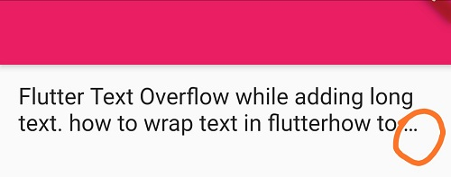 Flutter Text wrap with Ellipse property