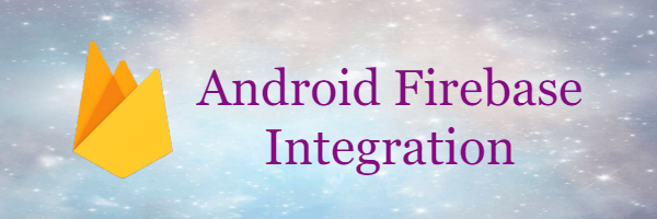 Firebase Project - Android