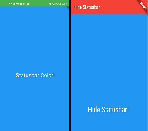 Flutter hide status bar in android and ios device