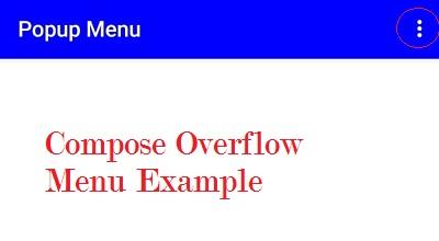 Jetpack Compose Overflow Menu (Popup Menu)