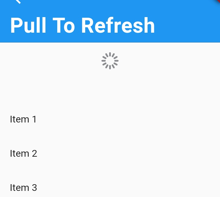 How to Implement Pull To Refresh in Flutter?